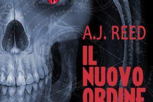 Novità Il Nuovo Ordine di A.J.Reed