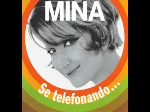 Auguri a Mina : Se telefonando con testo e video