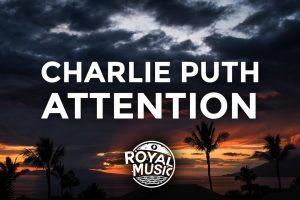 Charlie Puth – Attention, con testo e video