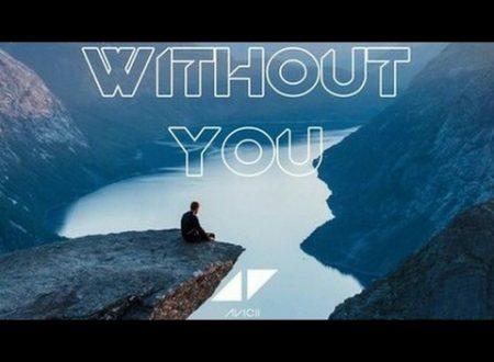 Il ritorno di AVICII : Without You feat. Sandro Cavazza