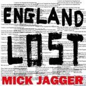 Mick Jagger – England Lost, con testo e video ufficiale