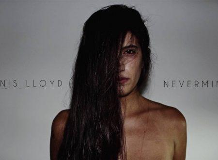 Dennis Lloyd – Nevermind, con testo e video