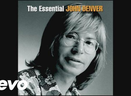 Ricordando John Denver : Annie's Song, con testo e video