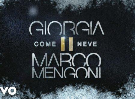 Giorgia e Marco Mengoni – Come Neve, con testo e video