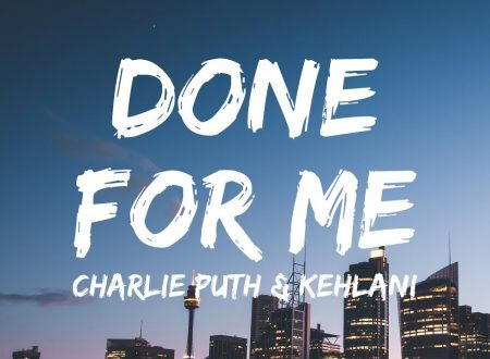 Novità musica: Charlie Puth – Done For Me (feat. Kehlani)