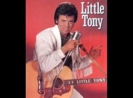 Ricordando Little Tony : Un uomo piange solo per amore, testo e video