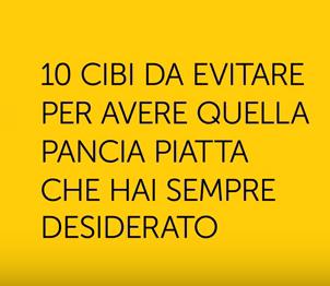 I 10 cibi per una pancia piatta (Video)