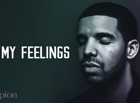 Drake – In My Feelings , con testo e video ufficiale
