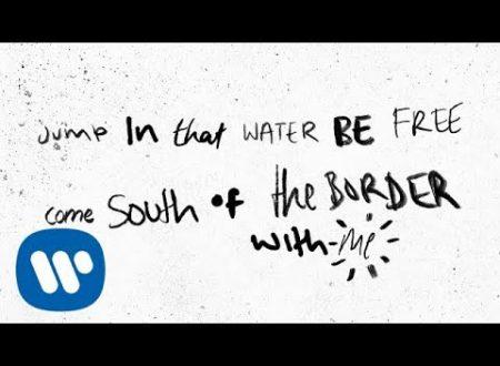 Ed Sheeran, Camila Cabello – South of the Border (Official) ft. Cardi B testo e video