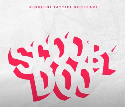 Pinguini Tattici Nucleari – Scooby Doo, con testo e video