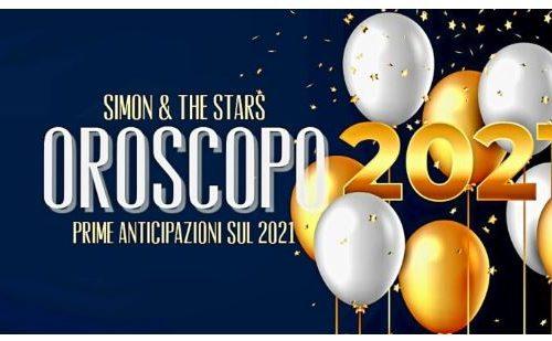 Oroscopo 2021: Ecco le anticipazioni